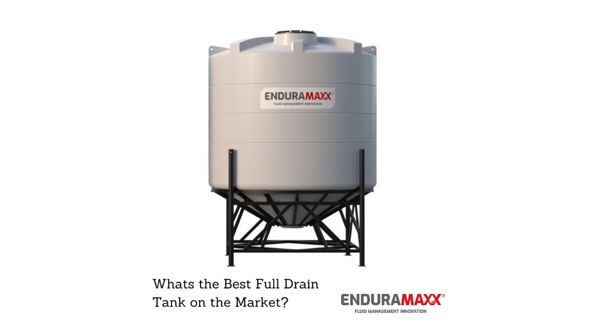 Enduramaxx-whats-the-best-full-drain-tank-on-the-market-advantages-of-cone tanks-conical tanks